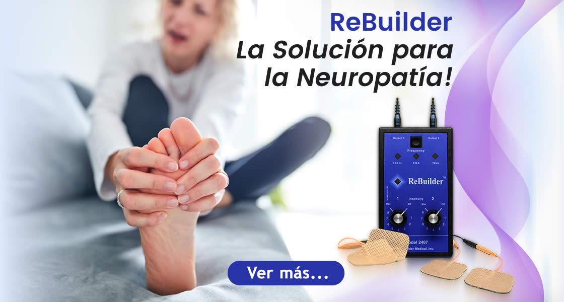la solucion para la neuropatia es el rebuilder